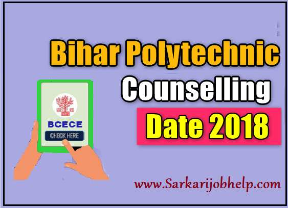 Bihar Polytechnic Counselling Date