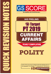 GS Score Polity Current Affairs 2019 :